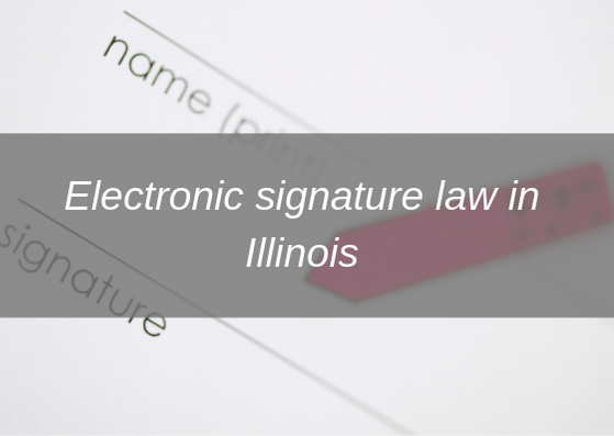 esign laws illinois article logo
